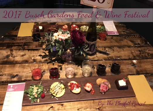 Busch Gardens Food And Wine Festival 2017 The Playful Parent